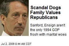 Scandal Dogs Family Values Republicans
