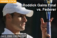 Roddick Gains Final vs. Federer