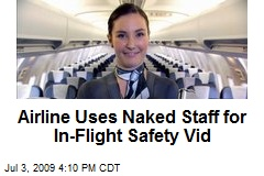 Airline Uses Naked Staff for In-Flight Safety Vid