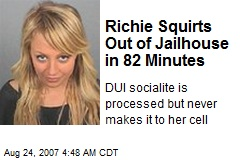 Richie Squirts Out of Jailhouse in 82 Minutes