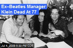 Ex–Beatles Manager Klein Dead At 77