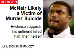 McNair Likely a Victim of Murder-Suicide