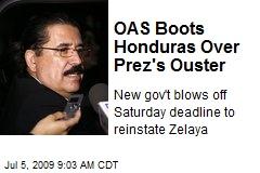 OAS Boots Honduras Over Prez's Ouster