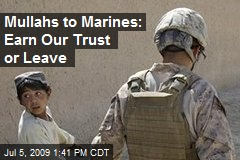 Mullahs to Marines: Earn Our Trust or Leave