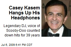 Casey Kasem Hangs Up His Headphones