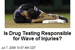 Is Drug Testing Responsible for Wave of Injuries?