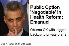 Public Option 'Negotiable' in Health Reform: Emanuel