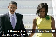 Obama Arrives in Italy for G8