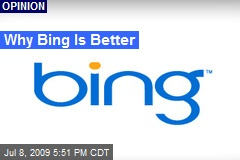 Why Bing Is Better