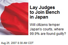 Lay Judges to Join Bench in Japan