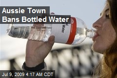 Aussie Town Bans Bottled Water