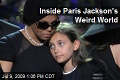 Inside Paris Jackson's Weird World