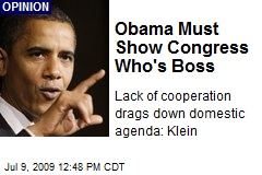 Obama Must Show Congress Who's Boss