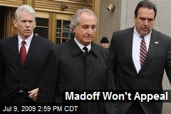 Madoff Won't Appeal