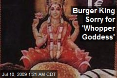 Burger King Sorry for 'Whopper Goddess'