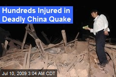 Hundreds Injured in Deadly China Quake