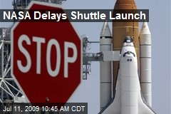 NASA Delays Shuttle Launch