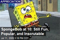 SpongeBob at 10: Still Fun, Popular, and Inscrutable