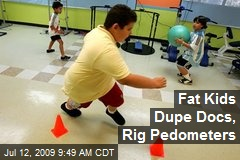 Fat Kids Dupe Docs, Rig Pedometers