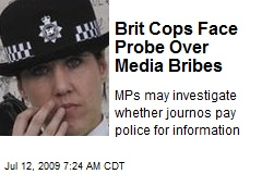 Brit Cops Face Probe Over Media Bribes