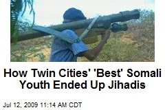 How Twin Cities' 'Best' Somali Youth Ended Up Jihadis