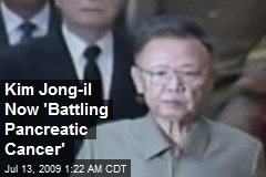 Kim Jong-il Now 'Battling Pancreatic Cancer'