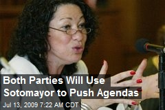 Both Parties Will Use Sotomayor to Push Agendas