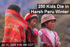 250 Kids Die in Harsh Peru Winter