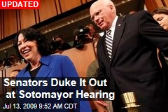 Senators Duke It Out at Sotomayor Hearing