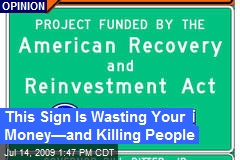 This Sign Is Wasting Your Money—and Killing People