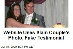 Website Uses Slain Couple's Photo, Fake Testimonial