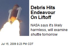 Debris Hits Endeavour On Liftoff