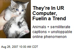 They're In UR Computer, Fuelin a Trend