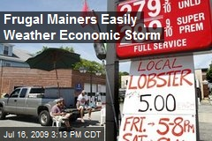 Frugal Mainers Easily Weather Economic Storm