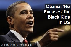 Obama: 'No Excuses' for Black Kids in US