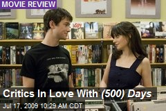 Critics In Love With (500) Days