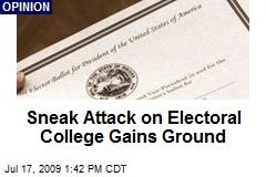 Sneak Attack on Electoral College Gains Ground