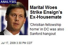 Marital Woes Strike Ensign's Ex-Housemate