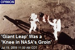 'Giant Leap' Was a 'Knee in NASA's Groin'