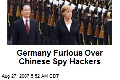 Germany Furious Over Chinese Spy Hackers
