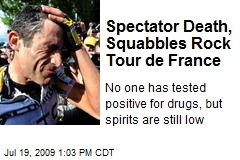 Spectator Death, Squabbles Rock Tour de France