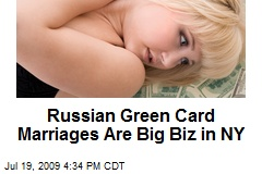 Russian Green Card Marriages Are Big Biz in NY