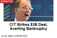 CIT Strikes $3B Deal, Averting Bankruptcy