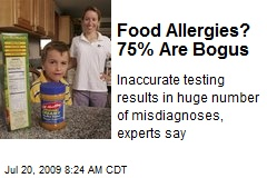 Food Allergies? 75% Are Bogus