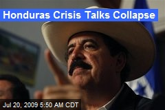 Honduras Crisis Talks Collapse