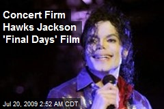 Concert Firm Hawks Jackson 'Final Days' Film