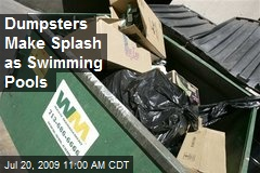 Dumpsters Make Splash as Swimming Pools