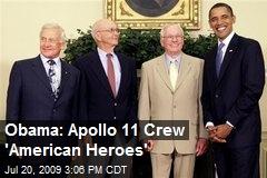 Obama: Apollo 11 Crew 'American Heroes'