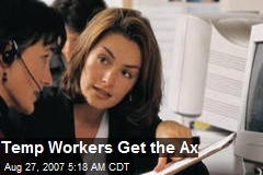 Temp Workers Get the Ax