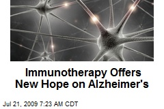 Immunotherapy Offers New Hope on Alzheimer's
